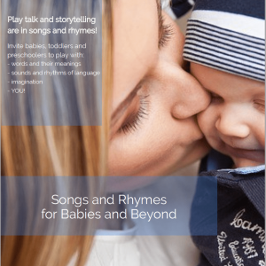 Songs and rhymes for babies and beyond